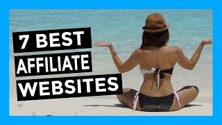 Affiliate Marketing For Beginners - Top 7 Best Websites For Affiliate Marketing 2018