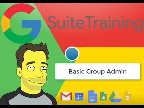 G Suite Tutorials Lesson 2: Group Administration