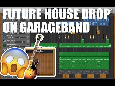 FUTURE HOUSE DROP on GARAGEBAND