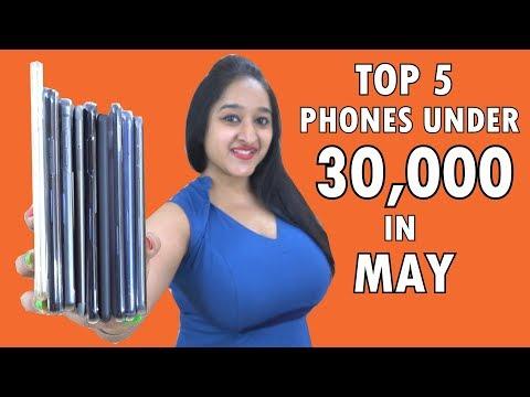 TOP 5 PHONES UNDER 30000 IN MAY