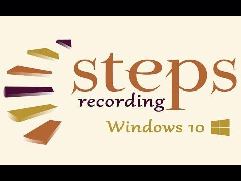 Windows 10 Screen Recorder/Steps Recording in Windows 10