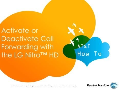 Activate or Deactivate Call Forwarding with the LG Nitro™ HD: AT&T How To Video Series