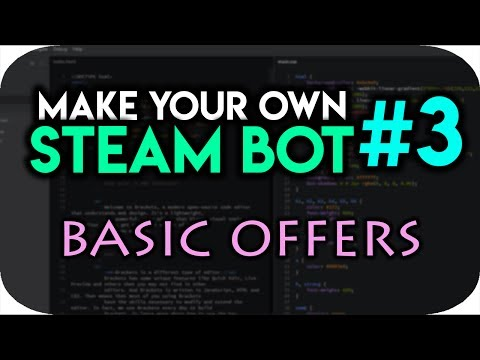 How To Make a Steam Trading Bot #3 - Basic Trade Offers