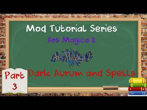 Tutorial Series - Minecraft - Ars Magica 2 - Dark Auram & More Spells