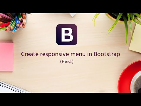 Bootstrap Tutorials in Hindi/urdu - 10 - How to create responsive menu in Bootstrap