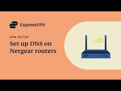 Netgear router ExpressVPN DNS setup tutorial