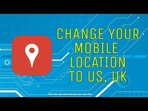 How To Change Your Mobile Location To US, UK   Change Ip Address   How to Change Proxy