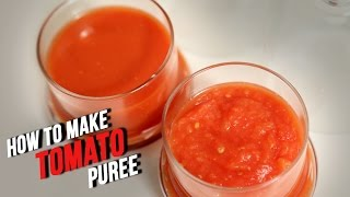 How To Make Tomato Puree   Quick Homemade Tomato Puree - Ruchi Bharani   Basic Cooking