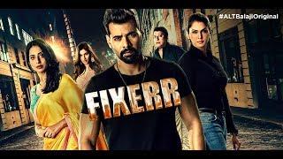 Fixerr Music Video | Paisa | Shabir Ahluwalia | Mahie Gill | ALTBalaji