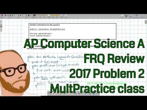 Computer Science A 2017 FRQ Problem 2