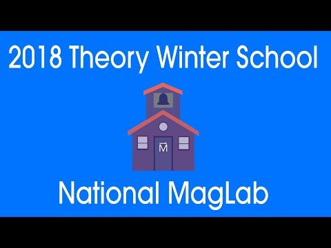 MagLab Theory Winter School 2018: Chandra Varma: Loop-currents to the Pseudogap & d-wave