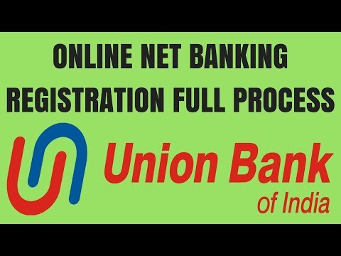 Union bank of India Net banking online registration| How to activate union bank of india net banking