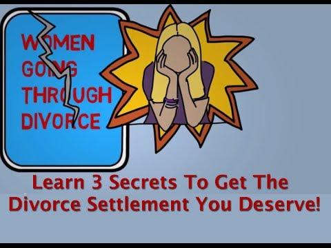 Financial Planning For Women In Divorce -- Three Secrets to Get The Divorce Settlement You Deserve
