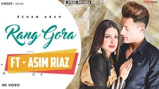 Rang Gora (Official Video) - Asim Riaz | Himanshi Khurana | Zehan Arsh | Latest Panjabi Song 2020