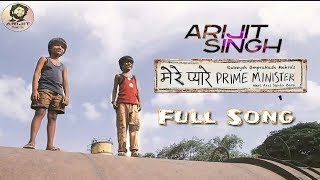 Arijit Singh   Mere Pyare Prime Minister   Full Song   2019   HD
