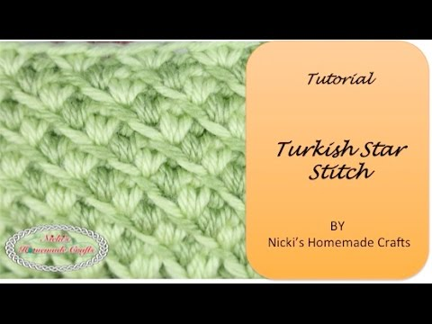 Easy Tutorial: How to crochet the Turkish Star Stitch