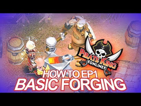 How to Episode 1 Basic Forging { Pirate King Online }