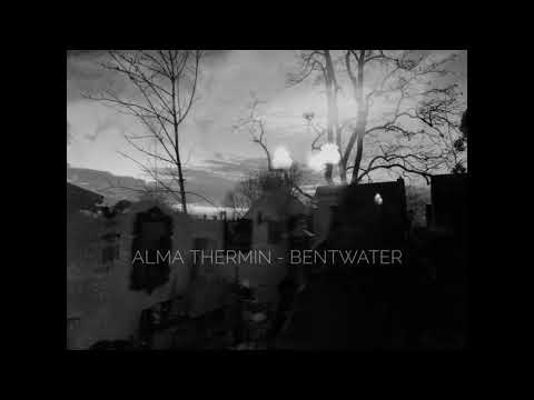 Alma Thermin - Bentwater