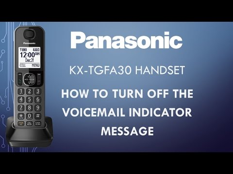 Panasonic telephone KX-TGFA30 - How to turn off the Voicemail indicator message