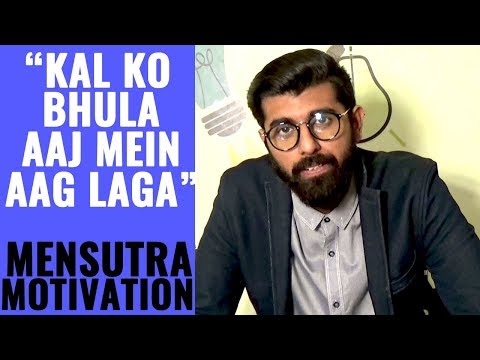 Mensutra: Are you Stuck in your Past? Failures, Breakups, Rejections Hindi Motivation