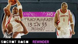 Tracy McGrady's 13 points in 33 seconds deserves a deep rewind