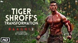 Baaghi 2 | Tiger Shroff
