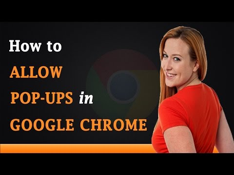 How to Allow Pop Ups in Google Chrome Browser