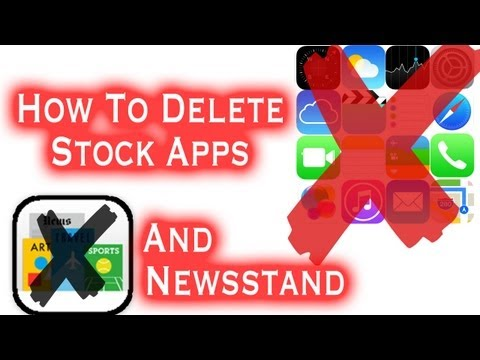 How To Delete Newsstand And Stock Apps, iPhone 5s/5c iPod Touch, iPad Running iOS 7