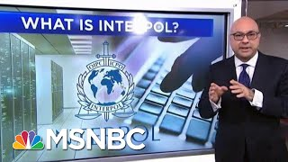 What Is Interpol? | Velshi & Ruhle | MSNBC