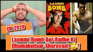 Radhe Vs Laxmmi B@mb Opens Strong At Box Office On EID 2020? Salman Khan Vs Akshay Kumar Clash Is On