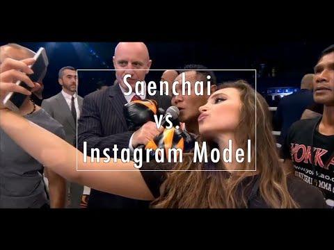 Saenchai vs. Instagram Model