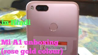 Mi a1 (rose gold) unboxing  in hindi (gadget tech)