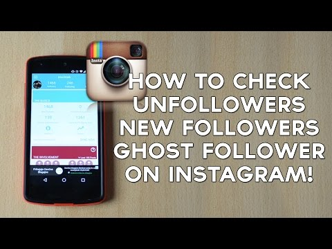 How to Check Unfollowers / New Followers / Ghost Followers on Instagram!