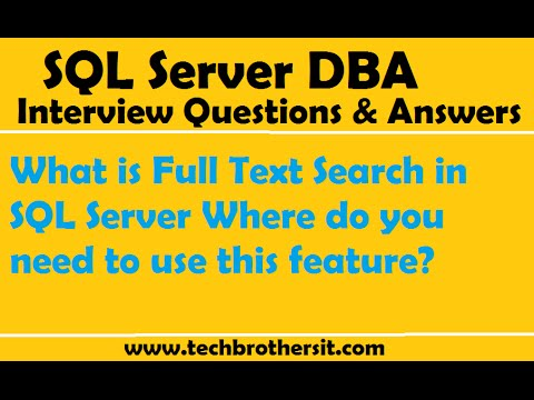 What is Full Text Search in SQL Server Where do you need to use this feature