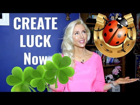 How To CREATE and ATTRACT LUCK In Life/Become Lucky