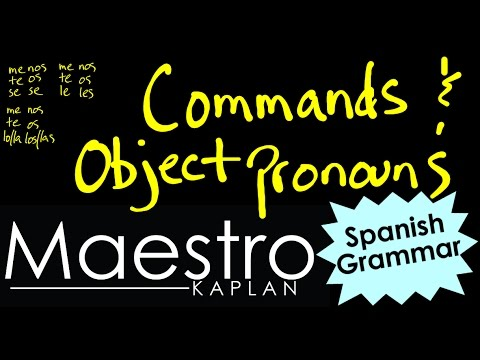 How to use OBJECT PRONOUNS with COMMANDS in Spanish