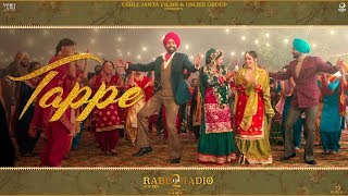 Tappe | Ranjit Bawa Ft Wamiqa Gabbi (Full Song) | Rabb Da Radio 2 | Tarsem Jassar | Simi Chahal