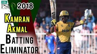 Kamran Akmal Batting | Karachi Kings Vs Peshawar Zalmi | Eliminator 2 | 21 March | HBL PSL 2018
