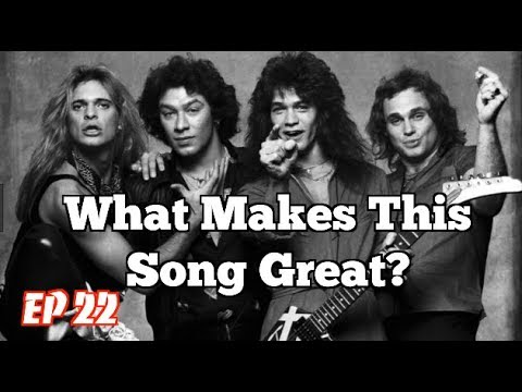 What Makes This Song Great? Ep.22 VAN HALEN