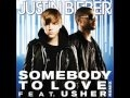Justin Bieber Somebody To Love Remix Ft Usher 700 Speed Up