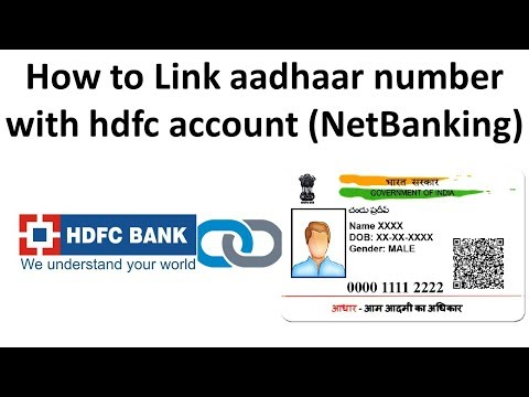 How to link aadhar with HDFC Bank account