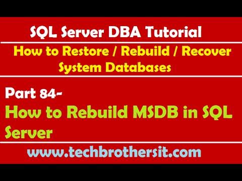 SQL Server DBA Tutorial 84-How to Rebuild MSDB in SQL Server