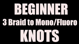 A Better Connection (braid to mono)-Improved Albright Knot