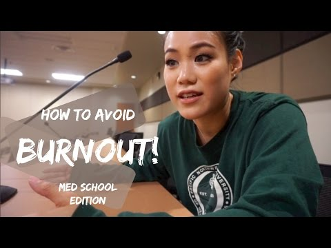 How To Avoid Burnout | Med School Tour