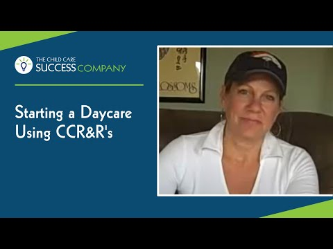 Start a Daycare Using CCR&Rs
