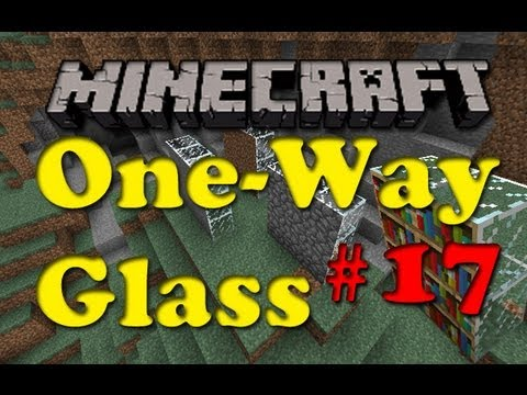 Minecraft Mod #17 One-Way Glass Mod Spotlight!