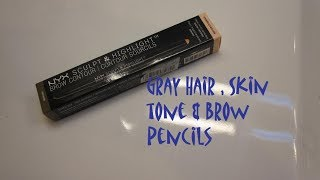 Brow pencils to compliment gray hair and your skin tone