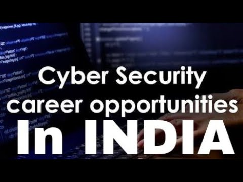 Why should i choose Cyber Security as Career in INDIA ?