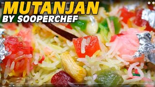 Mutanjan Recipe in Urdu - How to make Mutanjan at home - SooperChef
