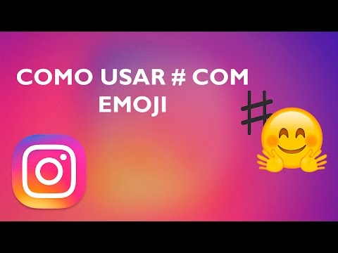 Como Acrescentar Emoji a # No Instagram!